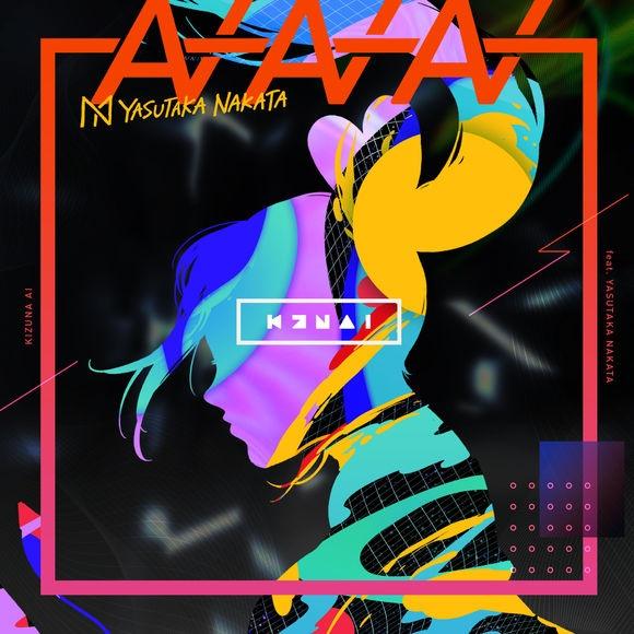 Kizuna AI – AIAIAI (feat. 中田ヤスタカ) 自购aac
